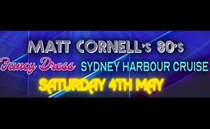 Matt Cornell's 80's Fancy Dress Harbour Cruise
