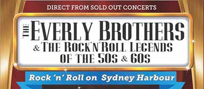 Everly Brothers & The Rock 'n' Roll Legends of the 50s and 60s – 27th October